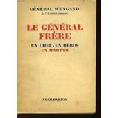 Le General Frere de Weygand General