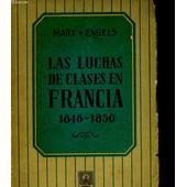 Las Luchas De Clases En Francia 1848 - 1850 de Marx C