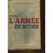Vers L'armee De Metier de Gaulle Charles De