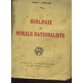 Biologie Et Morale Nationaliste de Lascaux Robert