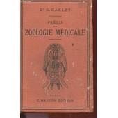 Precis De Zoologie Medicale de Dr., G. Carlet