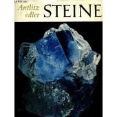 Antlitz Edler Steine - Mineralien, Kristalle de Metz Rudolf