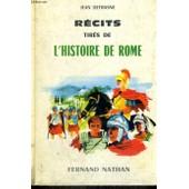 Recits Tires De L'histoire De Rome - Collection Des Contes Et Legendes De Tous Les Pays de Defrasne, J.
