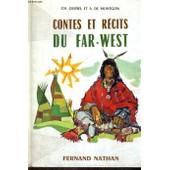 Contes Et Recits Du Far - West - Collection Des Contes Et Legendes De Tous Les Pays de Ch. Quinel, A. De Montgon