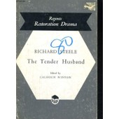 The Tender Husband de Richard Steele