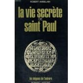La Vie Secrete De Saint Paul de robert ambelain