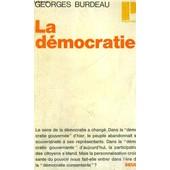 La Democratie - Collection Politique N�1 de Georges Burdeau