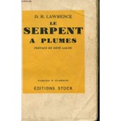 Le Serpent A Plumes de D Lawrence