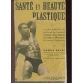 Sante Et Beaute Plastique de Marcel Rouet
