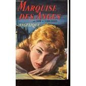 Marquise Des Anges. I Angelique de anne golon