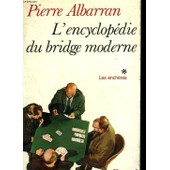L'encyclopedie Du Bridge Moderne. En 2 Tomes de Pierre Albarran