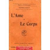 L'ame Et Le Corps. Collection : Bibliotheque De Philosophie Scientifique de Binet Alfred.