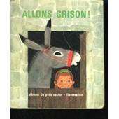 Allons Grison ! Les Albums Du Pere Castor de Butel Lucile.