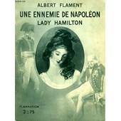 Une Ennemie De Napoleon Lady Hamilton. Collection : Hier Et Aujourd'hui de Albert Flament