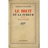 Le Bruit Et La Fureur. ( The Sound And The Fury ) de william faulkner