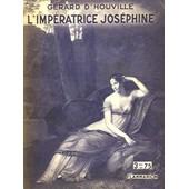 L'imperatrice Josephine. Collection : Hier Et Aujourd'hui de Houville Gerard D