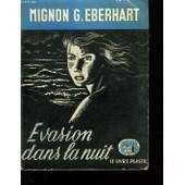 Evasion Dans La Nuit de Mignon G Eberhart