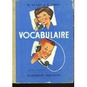 Vocabulaire. Cours Moyen 1e Annee de H. Le Lay Et, E. Leroy