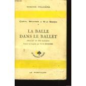 La Balle Dans Le Ballet (Bullet In The Ballet) de Brahms Caryl Et S.J. Simon