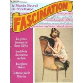 Fascination, Le Mus�e Secret De L'�rotisme. N�5 de Bouyxou Pierre
