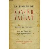 Le Proc�s De Xavier Vallat de Collectif