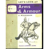 Let's Look At Arms And Armour de Wilkinson F