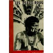 Les Peaux-Rouges De L'am�rique Du Sud de Metraux, A.