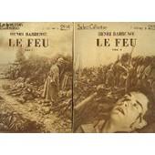 Le Feu (Journal D'une Escouade) . En 2 Tomes de henri barbusse