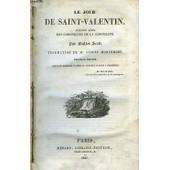 Les Oeuvres De Walter Scott. Le Jour De La Saint-Valentin. 2nde S�rie Des Chroniques De La Canongate de Walter Scott