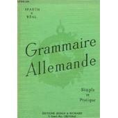 Grammaire Allemande. Simple Et Pratique de Spaeth, A. / Real, J.