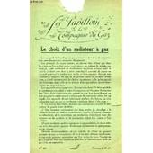 Les Papillons De La Compagnie Du Gaz N�20 : Le Choix D'un Radiateur � Gaz. Chemin�e � Gaz de Collectif