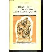Histoire De L'�ducation Dans L'antiquit� de henri-ir�n�e marrou