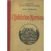 L'habitation Normande de Defrance Henri