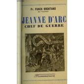 Jeanne D'arc, Chef De Guerre de Funck Brentano Fr