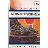 La Bataille De Betelgeuse de Scheer K.H. Et Darlton Clark