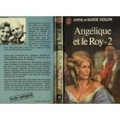 Angelique Et Le Roy - Tome 2 de anne golon