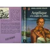 Angelique Et Le Complot Des Ombres de anne golon