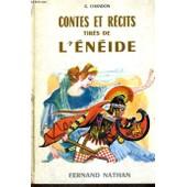 Contes Et Recits Tires De L'eneide - Collection Des Contes Et Legendes De Tous Les Pays de G Chandon