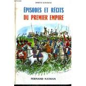 Episodes Et Recits Du Premier Empire - Collection Des Contes Et Legendes De Tous Les Pays de Sorokine, D.