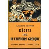 Recits Tires De L'histoire Grecque - Collection Des Contes Et Legendes De Tous Les Pays de Desmurger, M.