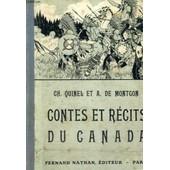 Contes Et Recits Du Canada - Collection Des Contes Et Legendes De Tous Les Pays de Quinel Et A. De Montgon, Ch.