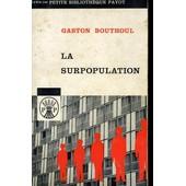 La Surpopulation de gaston bouthoul