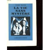 La Vie Sans Mystere de vicki baum