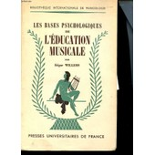Les Bases De L'education Musicale de Edgar Willems
