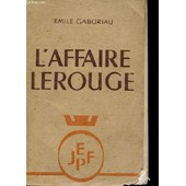 L'affaire Lerouge de �mile Gaboriau