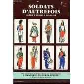 Soldats D'autrefois Album D'images A Colorier de Collectif