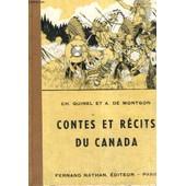 Contes Et Recits Du Canada - Sixieme Edition - Collection Des Contes Et Legendes De Tous Les Pays de Quinel Et A. De Montgon, Ch.