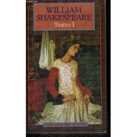 Teatro I. Hamlet/El Rey Lear/El Mercader de Venecia/Otelo, El Moro de Venecia/Macbeth/Romeo Y Julieta - William Shakespeare