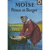 Moise, Prince Et Berger de Diamond Lucie