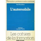L'automobile, Initiation (Niveaux V Et Vi) de Tenailleau Paul